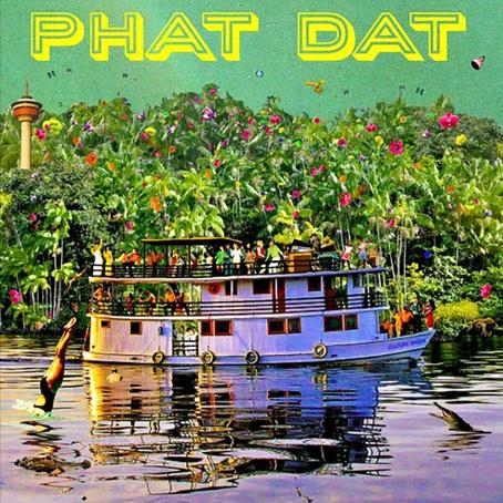 Sortie du nouvel album de PHAT DAT aujourd'hui