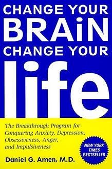 Change Your Brain Change you life.jpg
