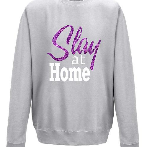 Slay at Home Sweatshirt