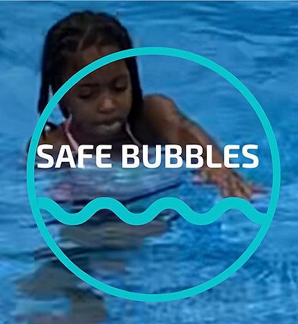 Safe Bubbles Campaign