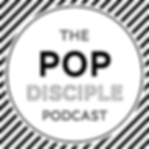 The_Pop_Disciple_Podcast.png