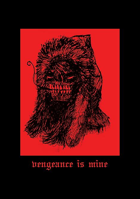 Vengeance Is Mine - A3 Print