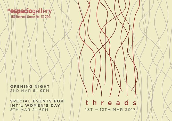 """""""Threads"""" exhibition at Espacio Gallery, 1-12 March 2017"""