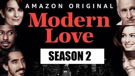 MODERN-LOVE-Season-2-When-will-it-Premie