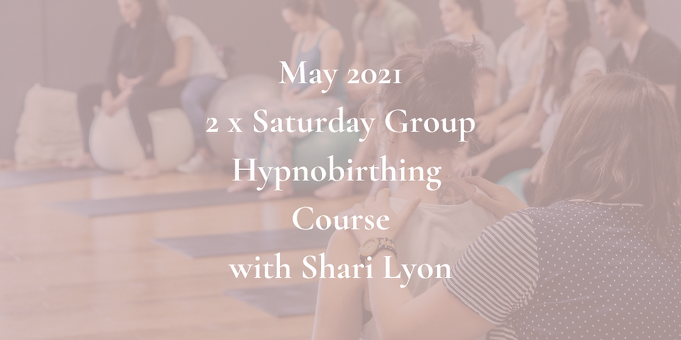 May Saturday Gold Coast Group Hypnobirthing Course 2021