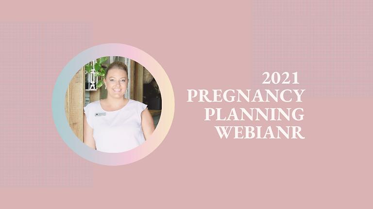 2021 FREE Pregnancy & Birth Planning Webinar