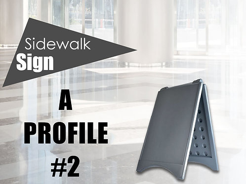 A-profile sidewalk sign  #2