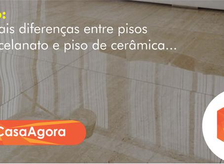 Principais diferenças entre pisos de porcelanato e piso de cerâmica.