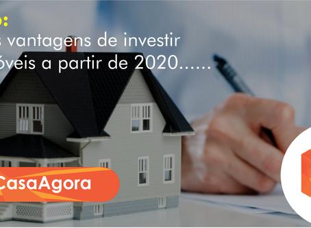 Veja as vantagens de investir em imóveis a partir de 2020.
