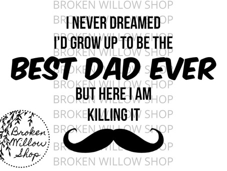 SVG Best Dad Ever SVG, DXF, Png, Jpg, Eps Zip File Instant Download