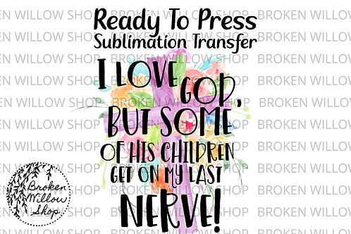 God's Children Ready To Press Sublimation Transfer