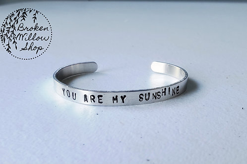 "You Are My Sunshine Stamped Bracelet 1/4"" x 6"""