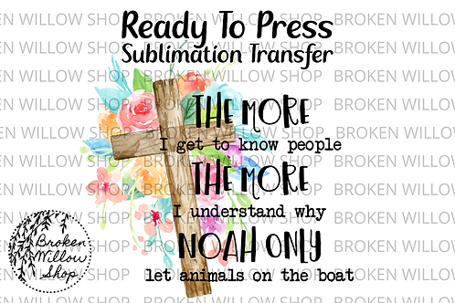 Funny Noah and Animals Ready To Press Sublimation Transfer