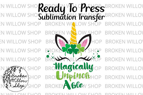 Magically Unpinchable Unicorn Ready to Press Sublimation Transfer Valentines, Ho