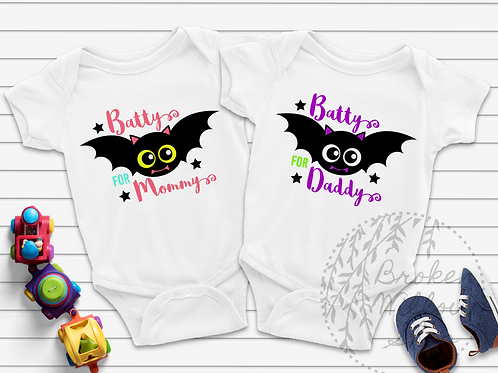 "Baby Body Suit ""Batty For Mommy/Daddy"" Sizes NB to 12 Months"