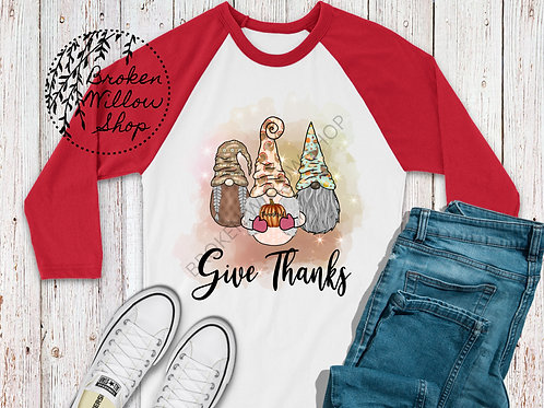 Give Thanks Thanksgiving Gnomes 3/4 sleeve Raglan Shirt