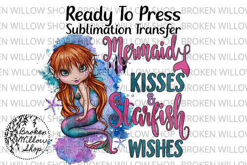 Mermaid Kisses & Starfish Wishes Ready To Press Sublimation Transfer