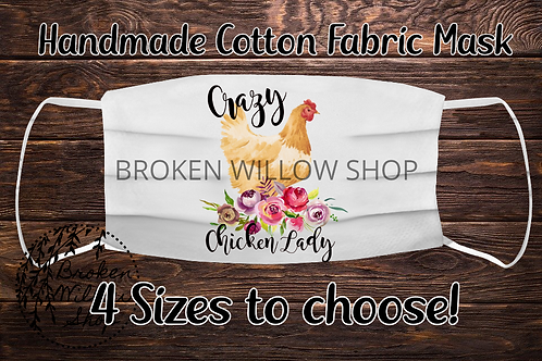 Sublimated Crazy Chicken Lady 100% Cotton Face Mask