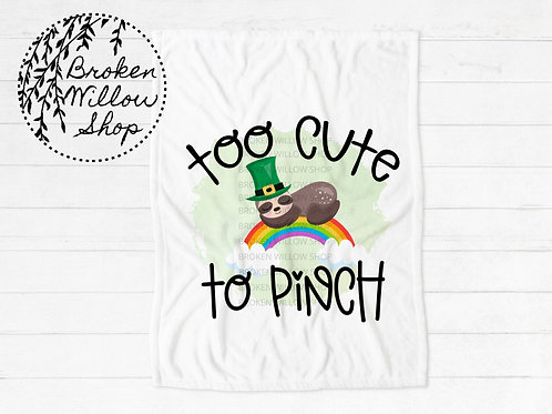 Too Cute to Pinch St. Patrick's Day Throw Blanket