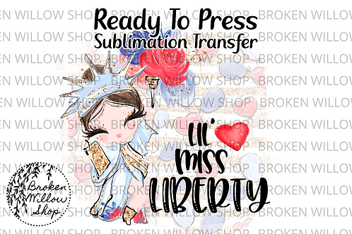 Little Miss Liberty Ready To Press Sublimation Transfer