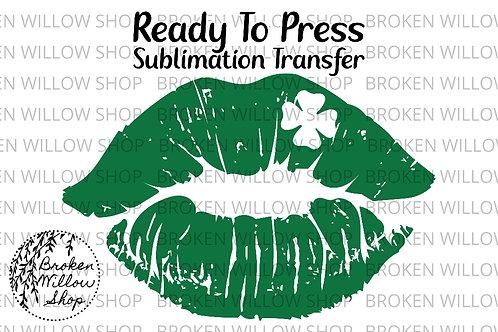 Shamrock Lucky Lips Ready to Press Sublimation Transfer, St. Patrick's Day, Holi