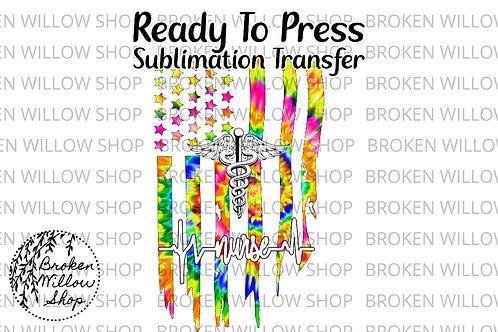 Tie Dye Flag Nurse Ready To Press Sublimation Transfer