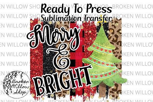 Merry & Bright Ready To Press Sublimation Transfer Christmas, Holiday