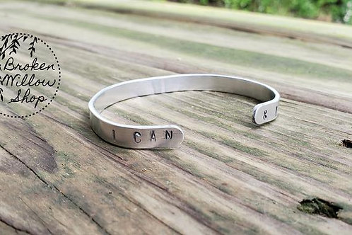 "I Can & I Will Hand Stamped Bracelet 1/4"" x 6"""