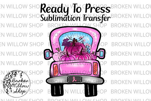 Breast Cancer Awareness Truck Pants Ready Ready To Press Sublimation Transfer