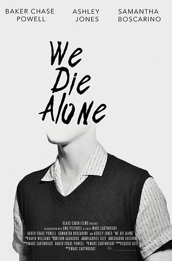 Glass Cabin Films We Die Alone indie fil