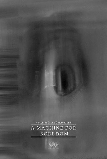 A_Machine_For_Boredom_Poster.jpg