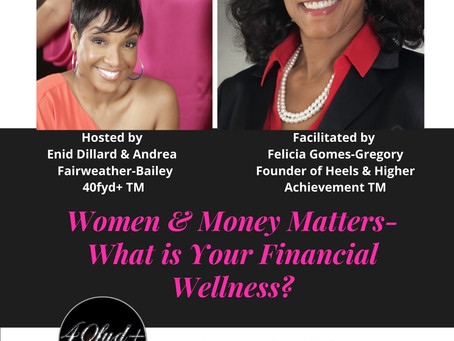 "40fyd+ Launches Wellness Series for Women of Color starting with ""Women & Money Matters"" - July 23rd"