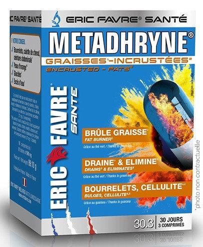 Metadhryne - Brûleur de graisse incrustées - Draine et élimine. Eric Favre