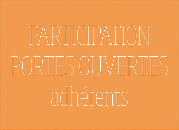 Participation aux portes ouvertes (tarif réservé aux adhérents)