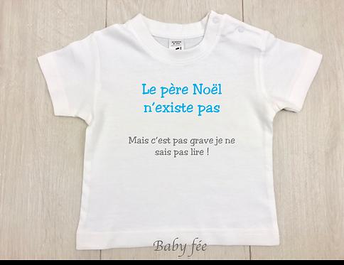 Tee-shirt - Le père noël n'existe pas