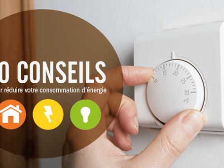 10 conseils pour réduire votre consommation d'énergie