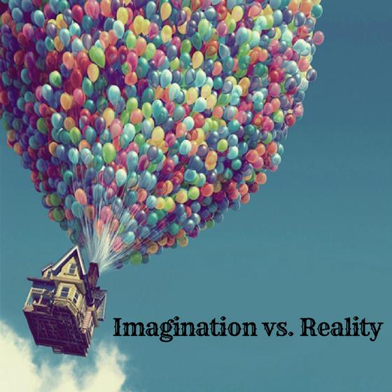 Imagination vs. Reality