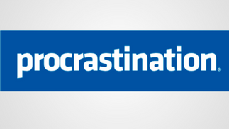 PROCRASTINATION & SELF EMPLOYMENT!