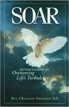 Soar: Spiritual Guidance for Overcoming Life's Turbulance