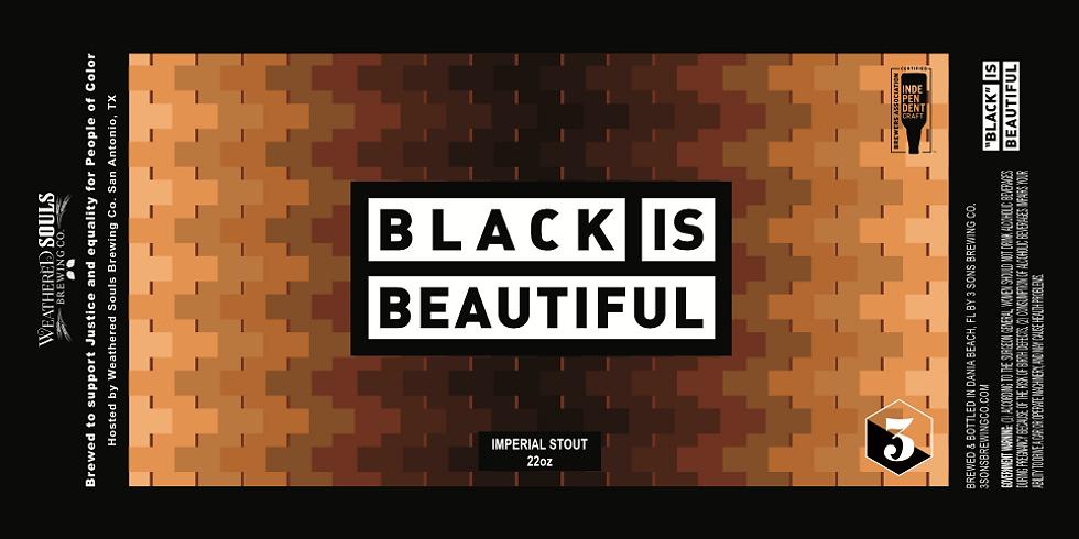 BLACK IS BEAUTIFUL BOTTLE RELEASE