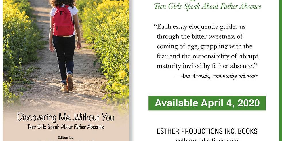 BOOK RELEASE AND PARTY-- Discovering Me...Without You:Teen Girls Speak About Father Absence