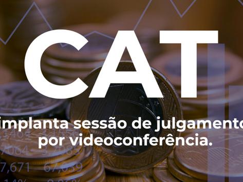 O Conselho Administrativo Tributário (CAT) regulamentou a execução de julgamentos virtuais.