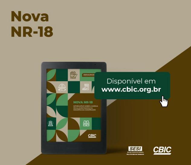 Baixe o e-Book da CBIC sobre a nova NR-18A