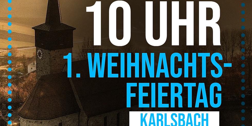 1. Weihnachtsfeiertag Karlsbach