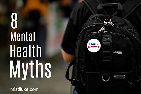 8 Mental Health Myths