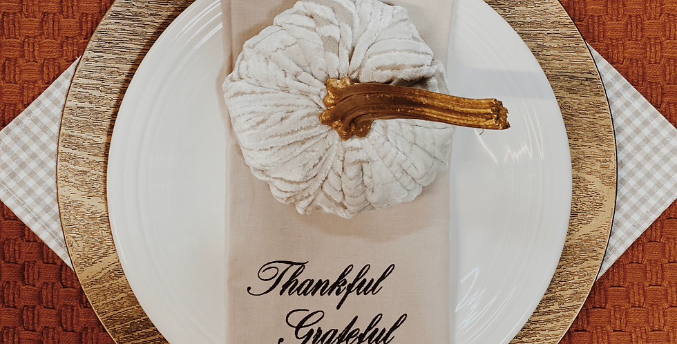 Thankful Grateful Blessed Napkins - Dining room Decor - Home for the holidays