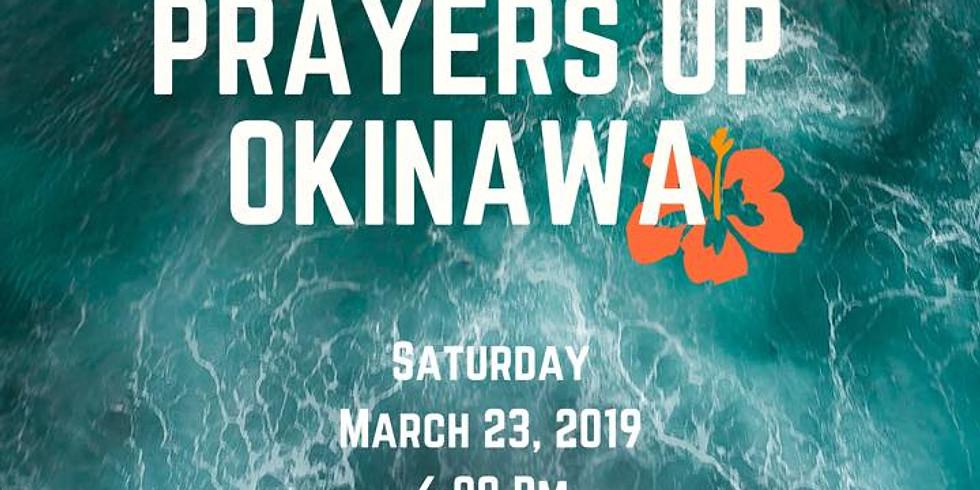Prayers Up Okinawa!