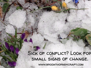 Feeling Stuck in a Conflict That Won't End?  Look for Small Signs of Change.