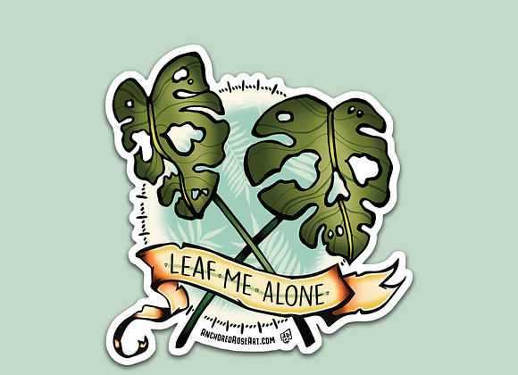 Leaf Me Alone Sticker