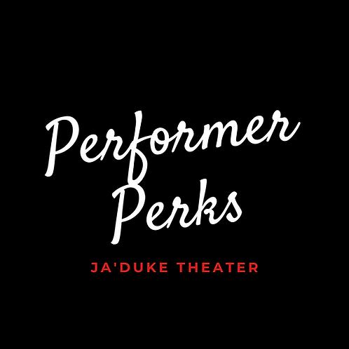 Performer Perks